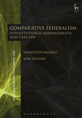 """Latest Book on """"Comparative Federalism –  Constitutional Arrangements and CaseLaw"""""""